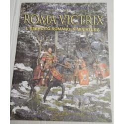 Roma victrix. L'esercito...