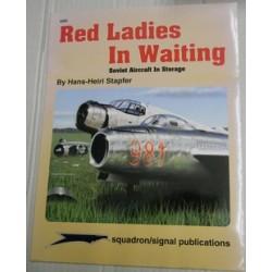 Red Ladies in waiting...